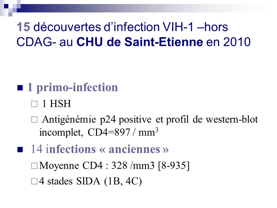 14 infections « anciennes »