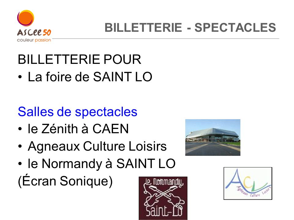 BILLETTERIE - SPECTACLES