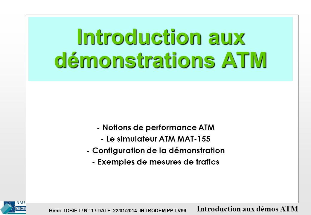 Introduction aux démonstrations ATM