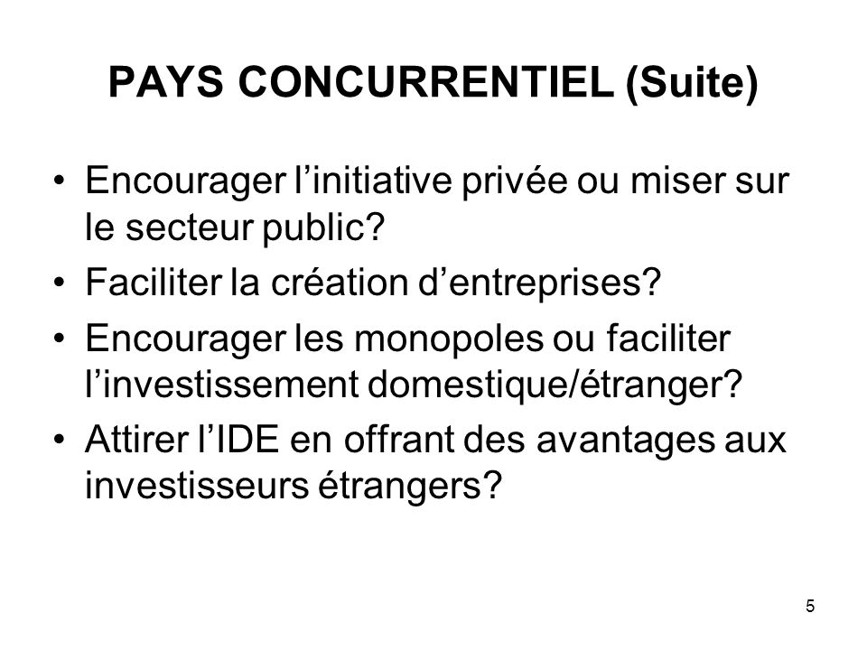 PAYS CONCURRENTIEL (Suite)