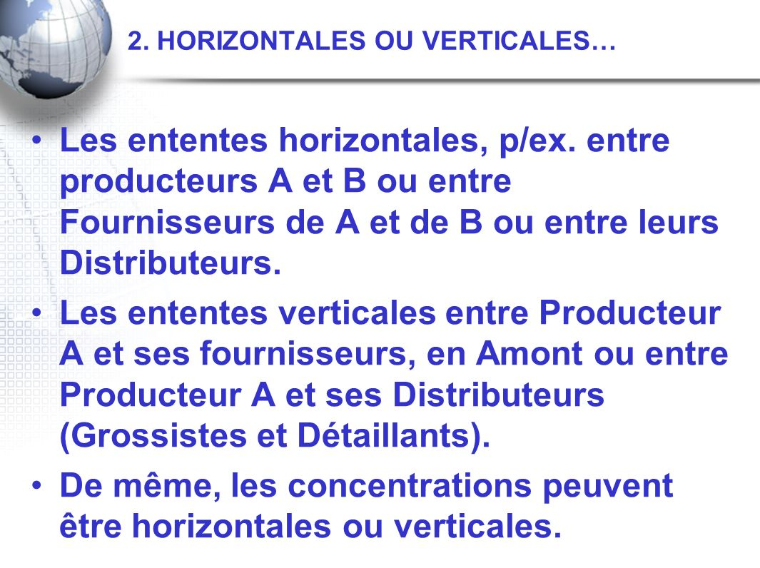 2. HORIZONTALES OU VERTICALES…