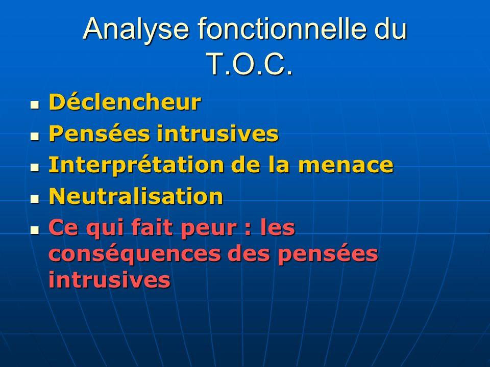 Analyse fonctionnelle du T.O.C.