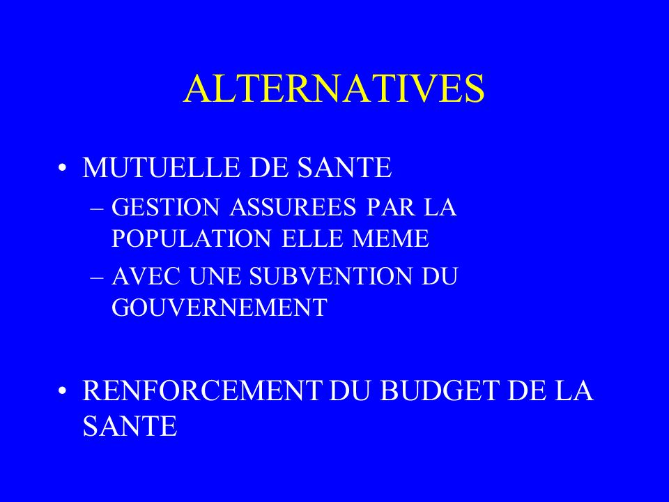 ALTERNATIVES MUTUELLE DE SANTE RENFORCEMENT DU BUDGET DE LA SANTE
