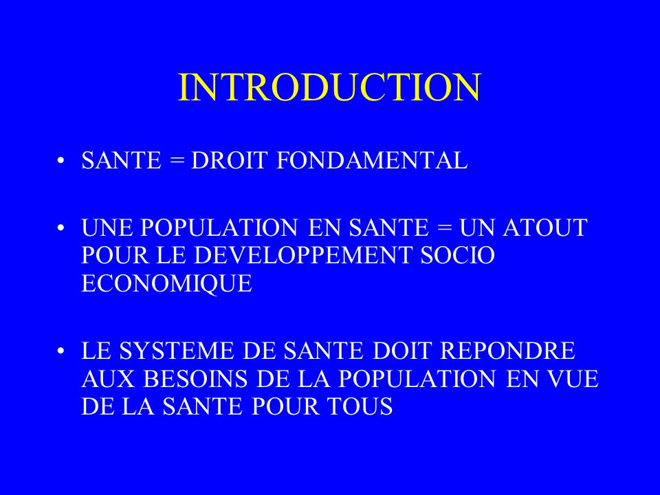 INTRODUCTION SANTE = DROIT FONDAMENTAL