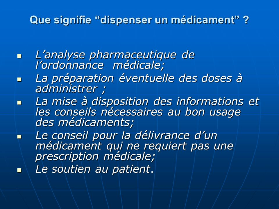 Que signifie dispenser un médicament