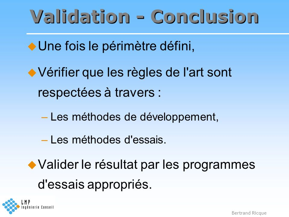 Validation - Conclusion