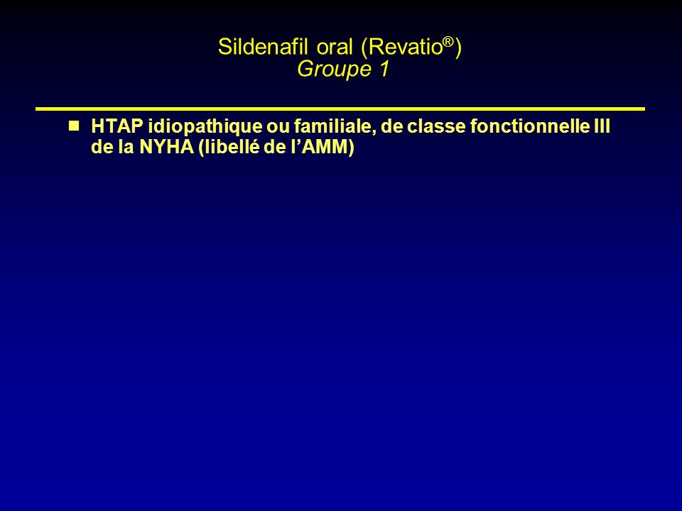 Sildenafil oral (Revatio®) Groupe 1