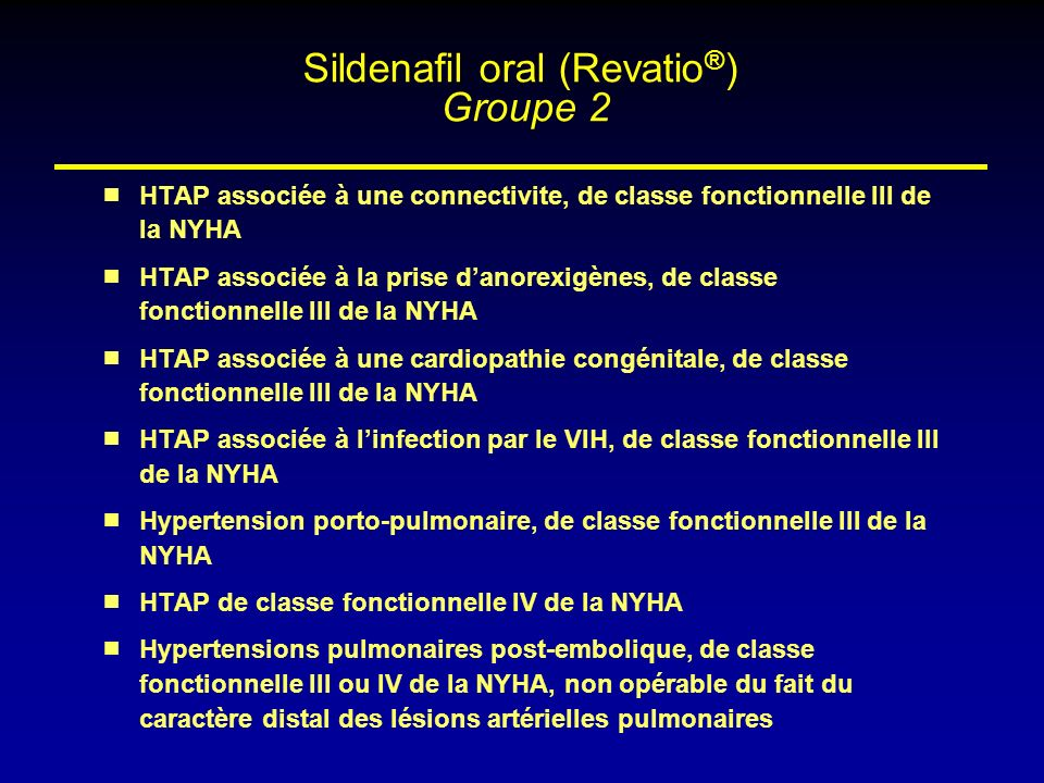 Sildenafil oral (Revatio®) Groupe 2