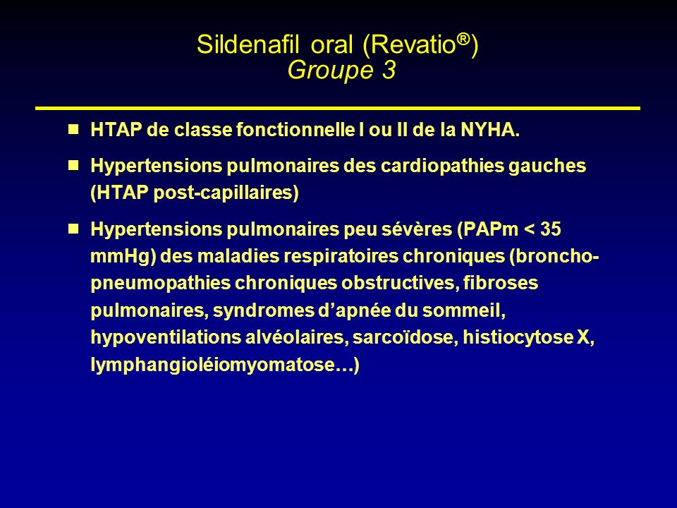 Sildenafil oral (Revatio®) Groupe 3