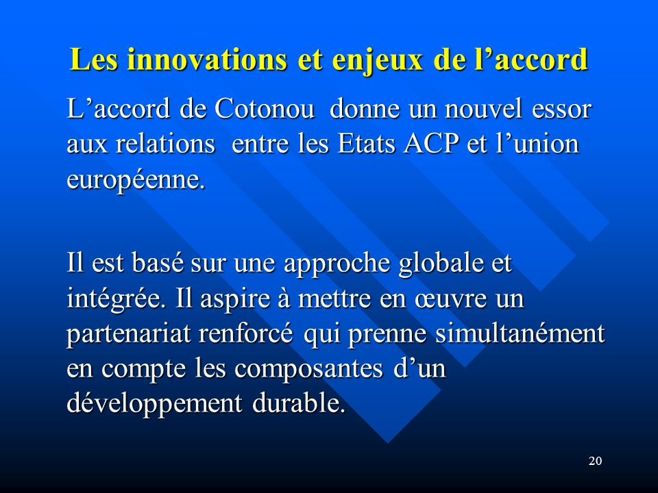 Les innovations et enjeux de l'accord