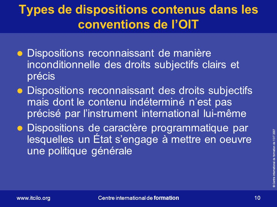 Types de dispositions contenus dans les conventions de l'OIT