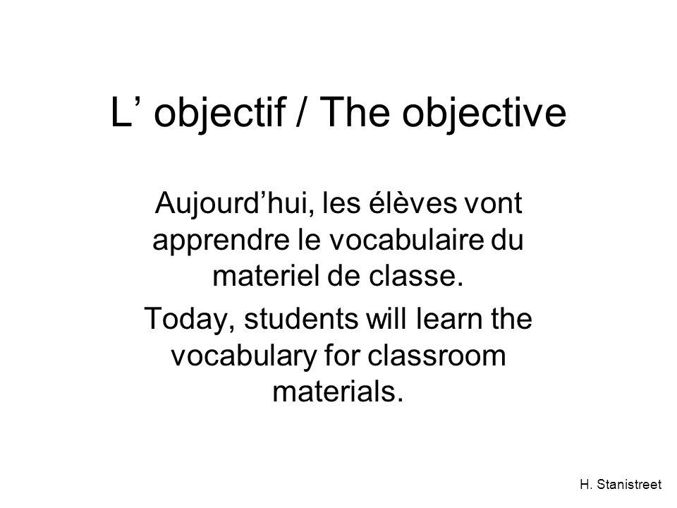 L' objectif / The objective