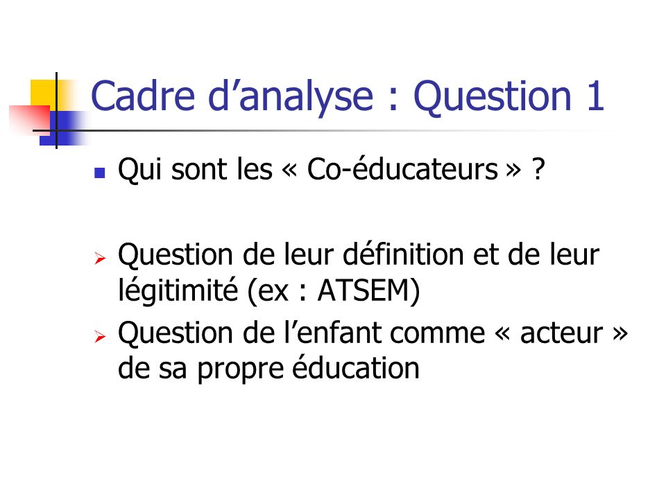 Cadre d'analyse : Question 1