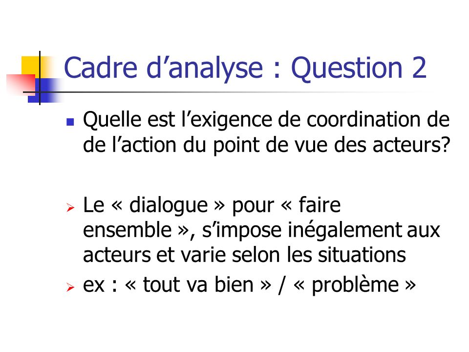 Cadre d'analyse : Question 2