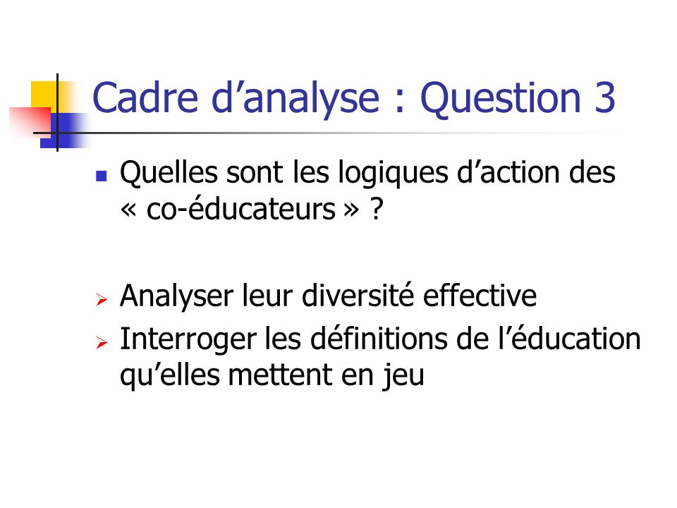 Cadre d'analyse : Question 3