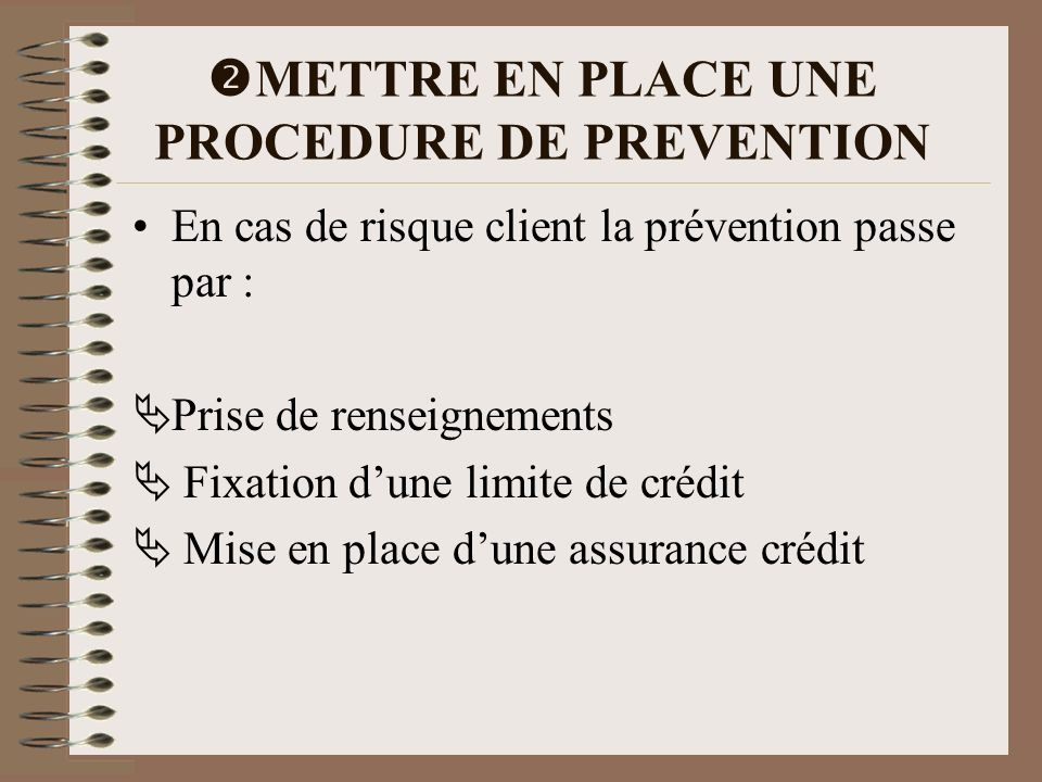 METTRE EN PLACE UNE PROCEDURE DE PREVENTION