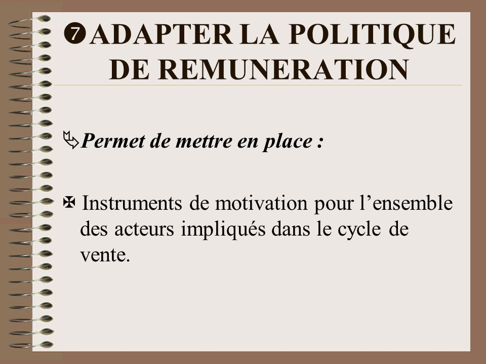ADAPTER LA POLITIQUE DE REMUNERATION
