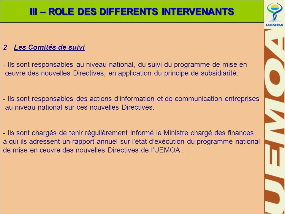 III – ROLE DES DIFFERENTS INTERVENANTS