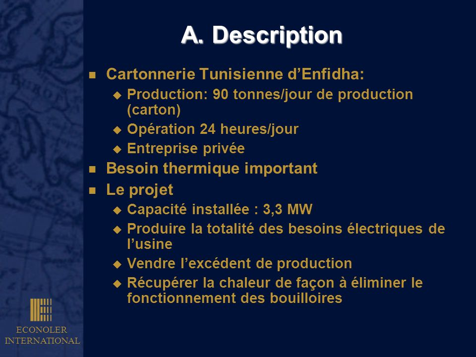 A. Description Cartonnerie Tunisienne d'Enfidha: