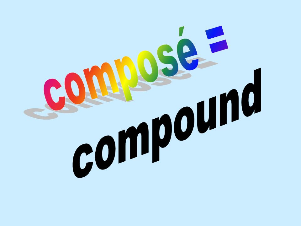 composé = compound