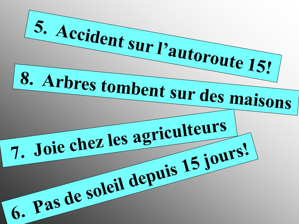 5. Accident sur l'autoroute 15!