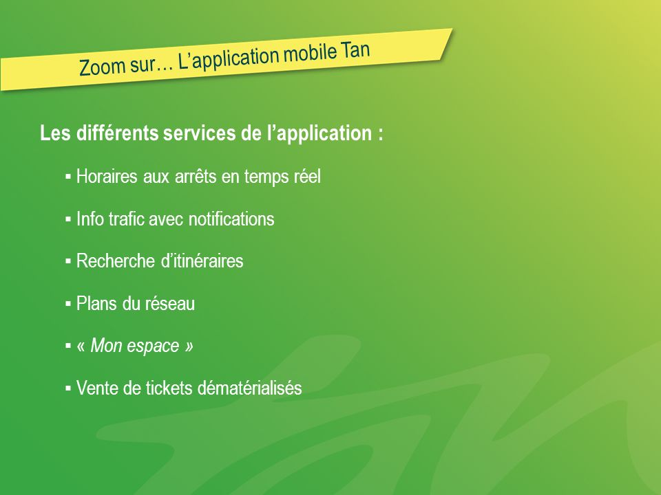 Zoom sur… L'application mobile Tan