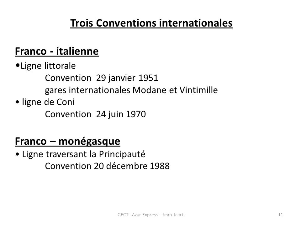 Trois Conventions internationales