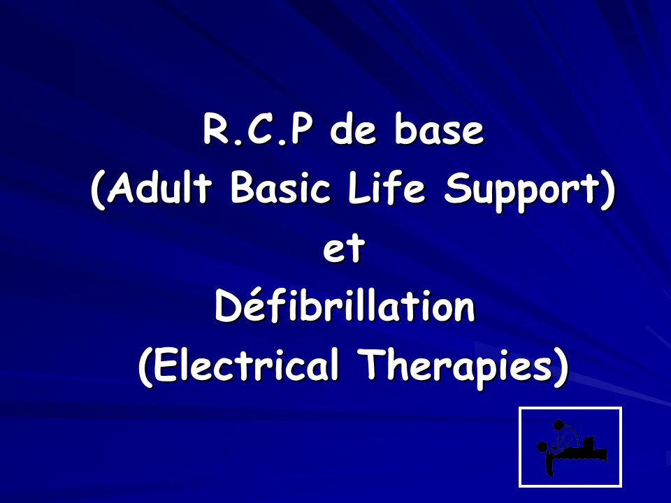 (Adult Basic Life Support) (Electrical Therapies)
