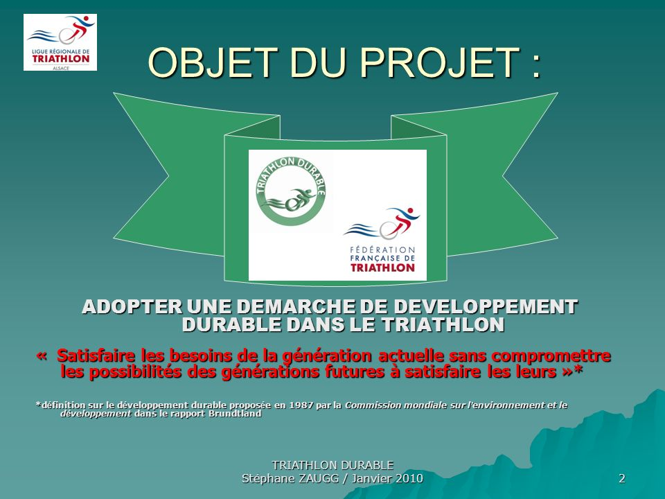 ADOPTER UNE DEMARCHE DE DEVELOPPEMENT DURABLE DANS LE TRIATHLON