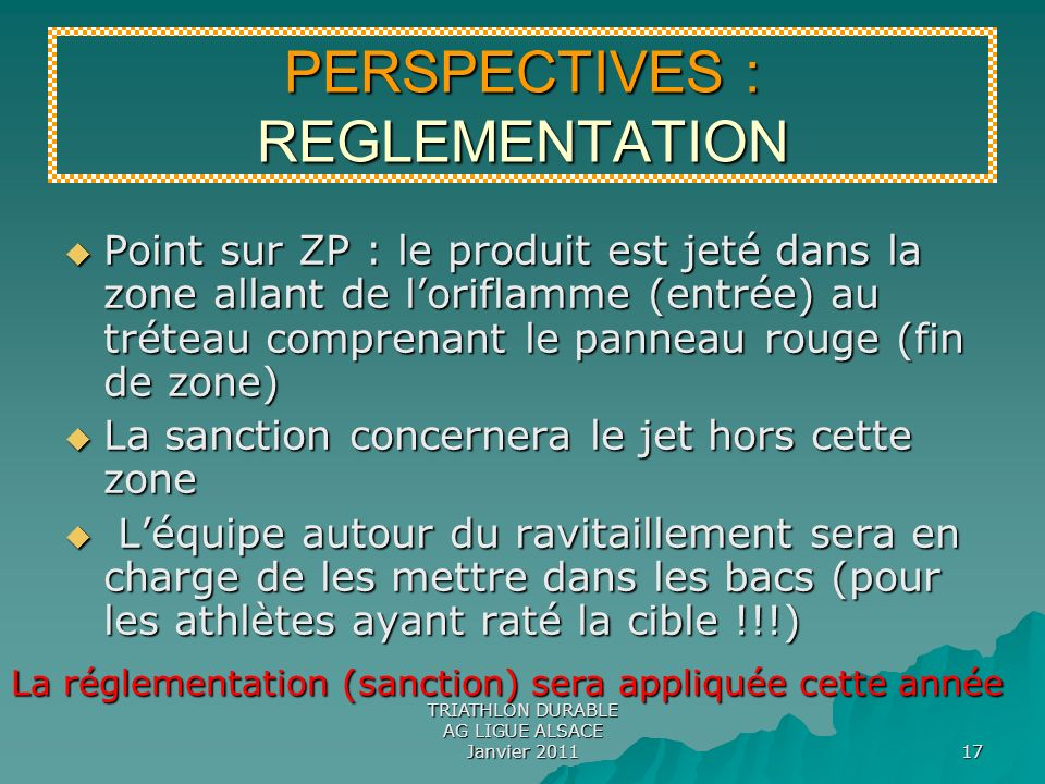 PERSPECTIVES : REGLEMENTATION