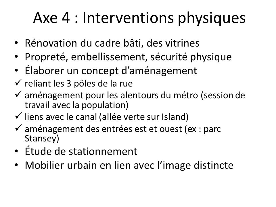 Axe 4 : Interventions physiques