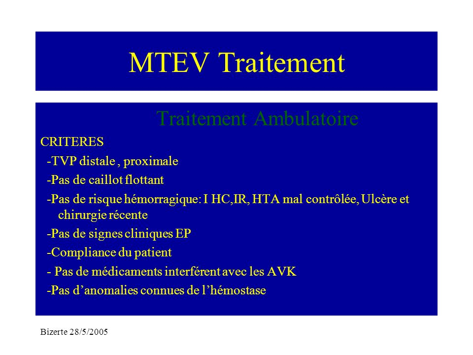 MTEV Traitement Traitement Ambulatoire CRITERES