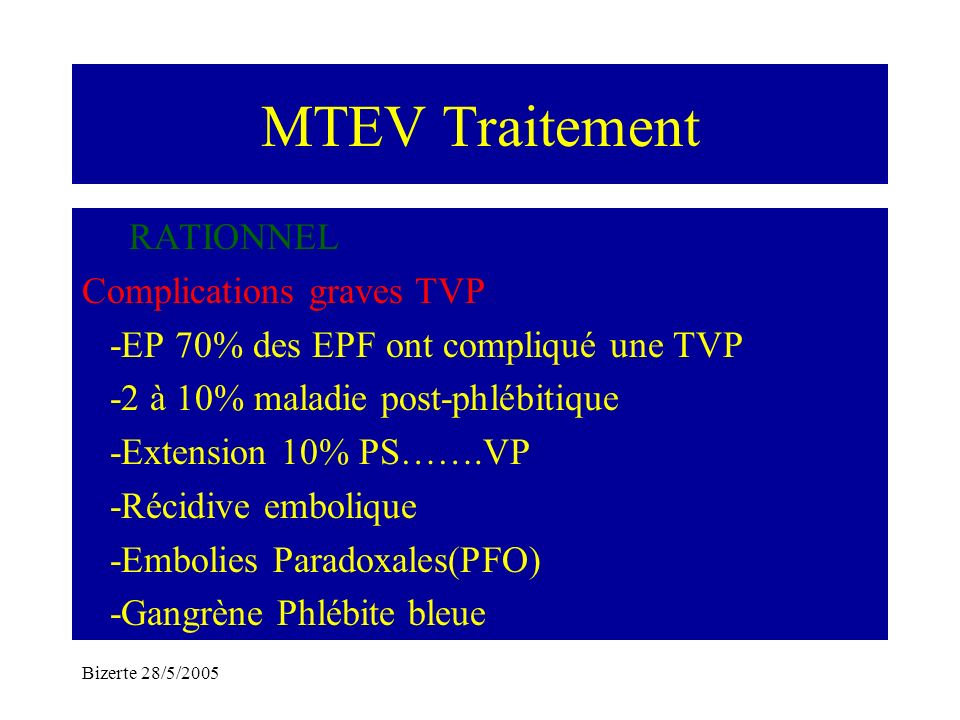 MTEV Traitement RATIONNEL Complications graves TVP