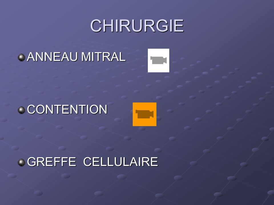 CHIRURGIE ANNEAU MITRAL CONTENTION GREFFE CELLULAIRE
