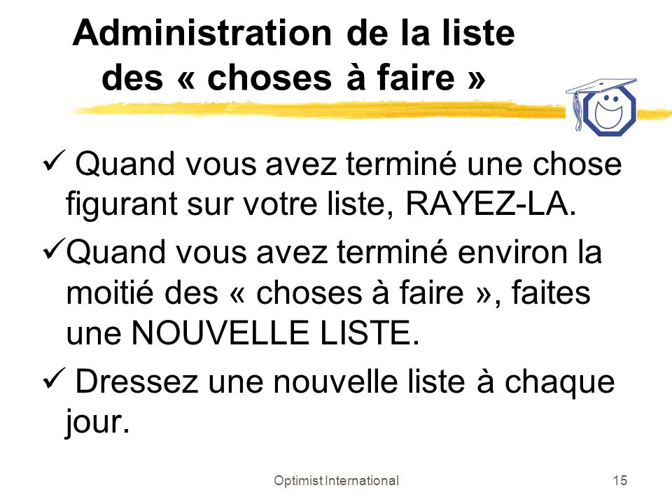 Administration de la liste des « choses à faire »