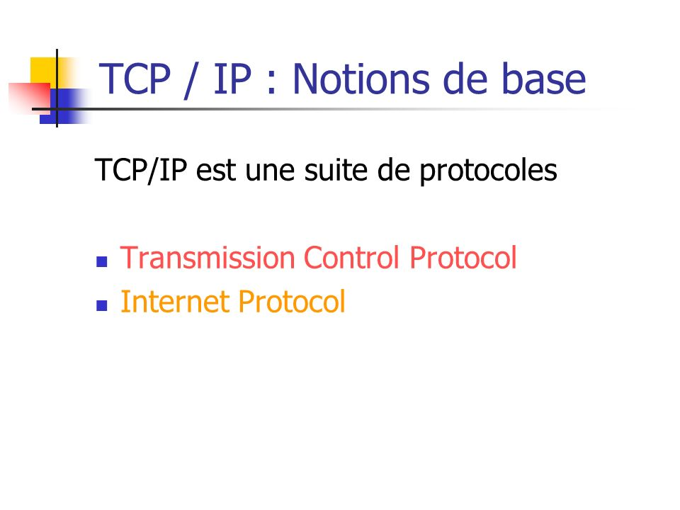 TCP / IP : Notions de base