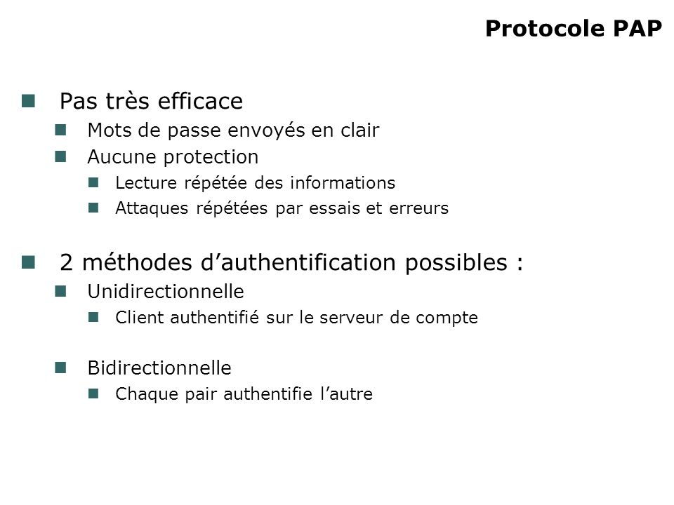 2 méthodes d'authentification possibles :