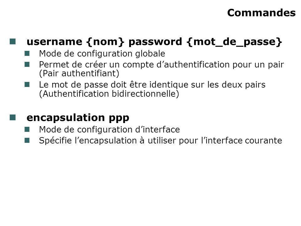 username {nom} password {mot_de_passe}