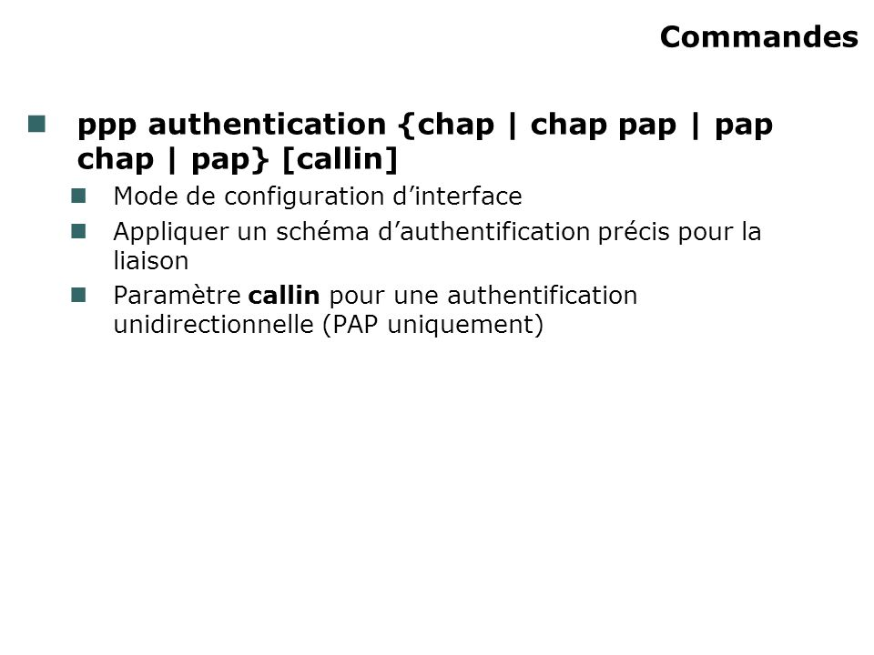 ppp authentication {chap | chap pap | pap chap | pap} [callin]