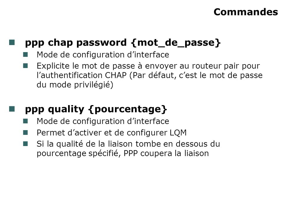 ppp chap password {mot_de_passe}