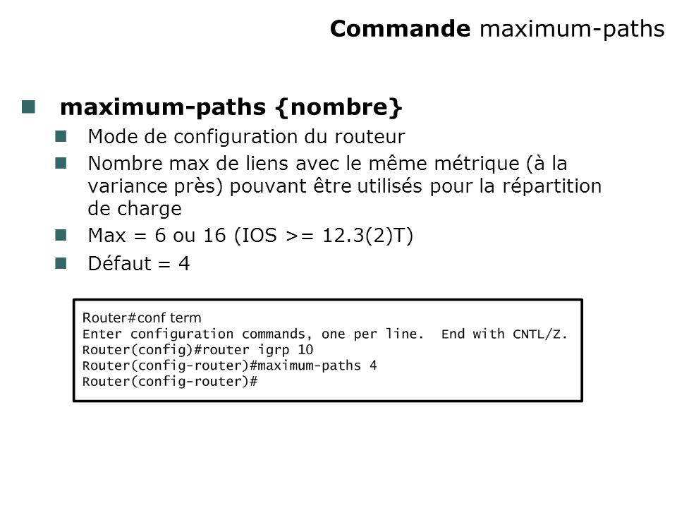 Commande maximum-paths
