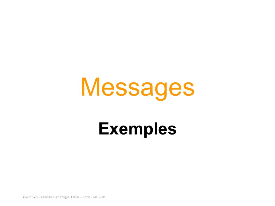 Messages Exemples.