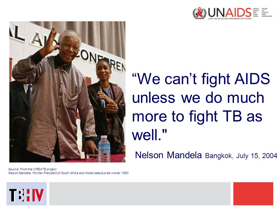 We can't fight AIDS unless we do much more to fight TB as well.