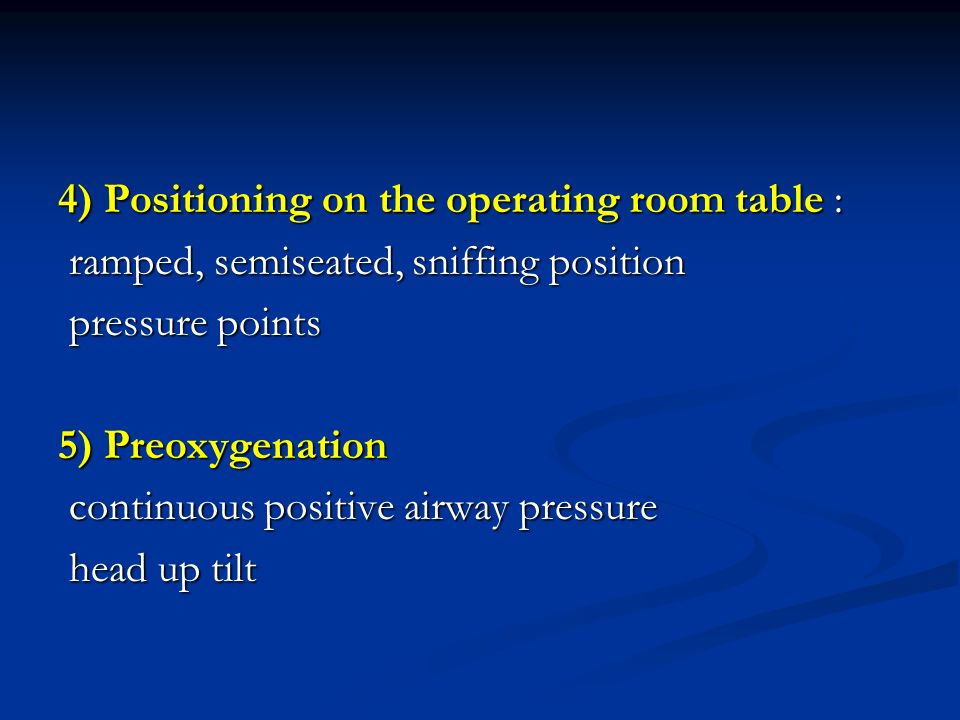 4) Positioning on the operating room table :