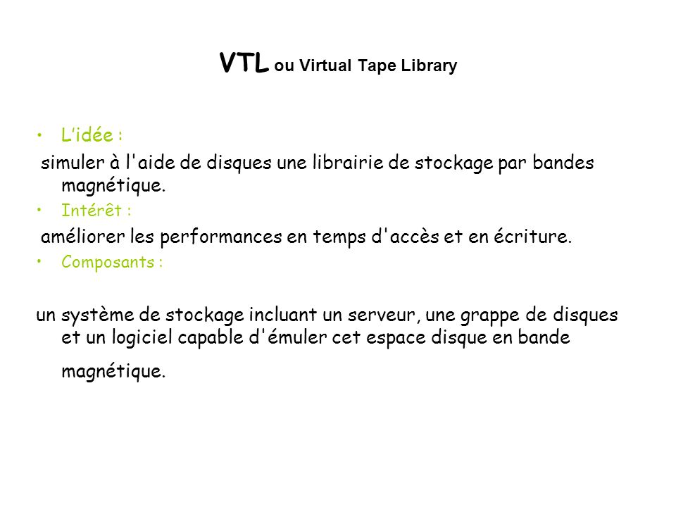 VTL ou Virtual Tape Library