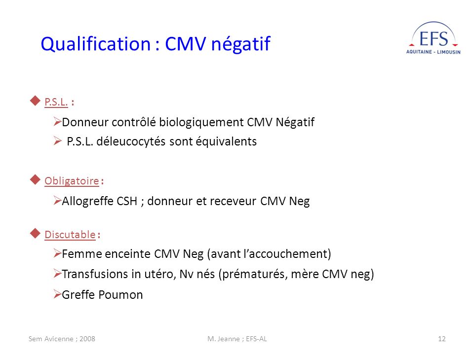 Qualification : CMV négatif