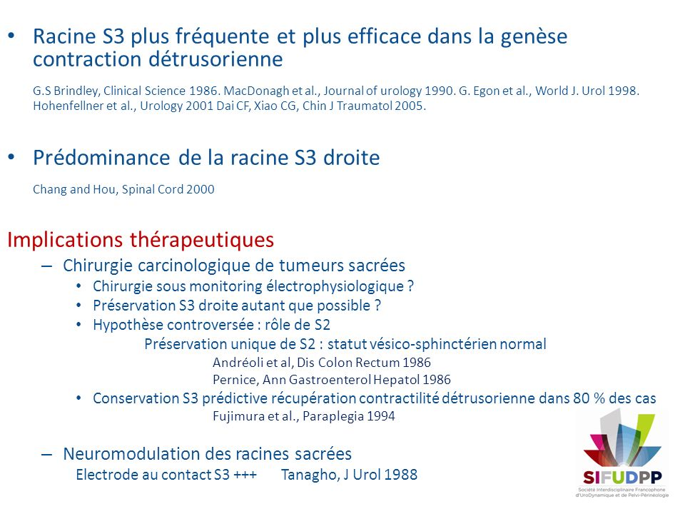 Prédominance de la racine S3 droite Chang and Hou, Spinal Cord 2000