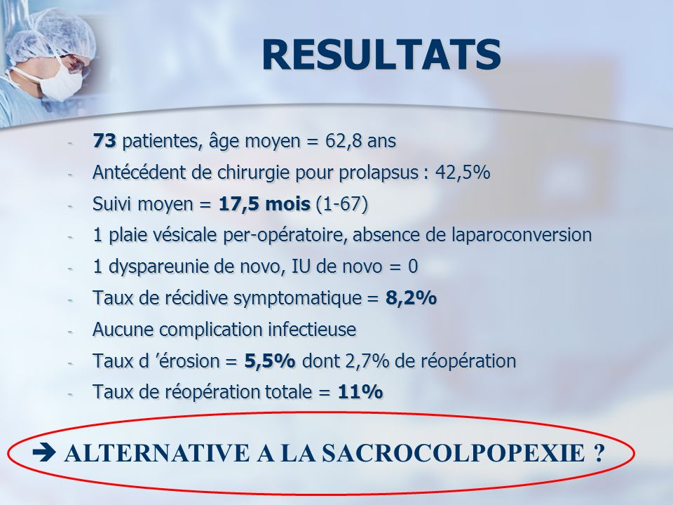 RESULTATS  ALTERNATIVE A LA SACROCOLPOPEXIE