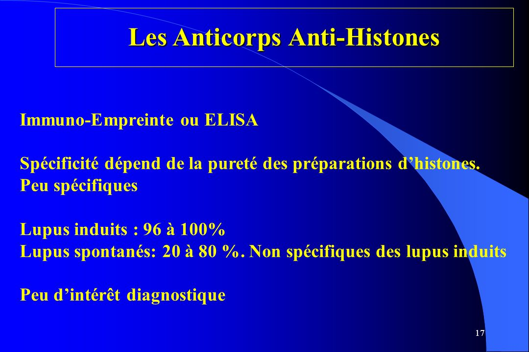 Les Anticorps Anti-Histones