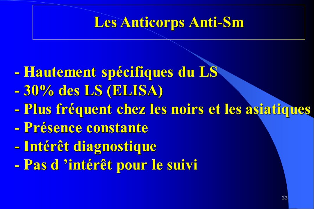 Les Anticorps Anti-Sm